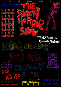Kaleidoscope Presents: THE SHOCKY HORROR SHOW  at The Crown in Bristol