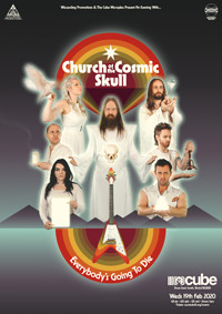 An Evening With: Church of the Cosmic Skull at The Cube in Bristol