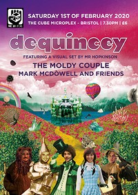 Dequincey, The Moldy Couple, Mark Mcdowell at The Cube in Bristol