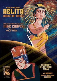 MIKE COOPER PRESENTS A RE-SCORE OF AELITA at The Cube in Bristol