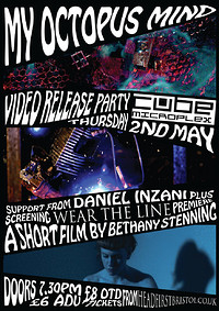 My Octopus Mind – Video Release Party at The Cube in Bristol