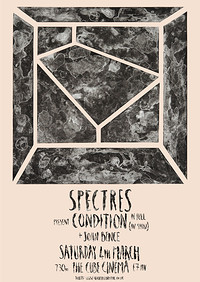Spectres present:CONDITION (Album in full AV show) at The Cube in Bristol
