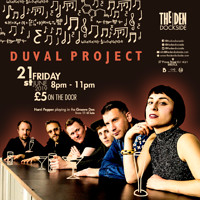 Duval Project at The Den - Dockside in Bristol
