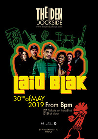 Laid Blak LIVE at The Den Launch Party! at The Den dockside in Bristol