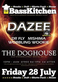 Bass Kitchen present Dazee at The Doghouse in Bristol
