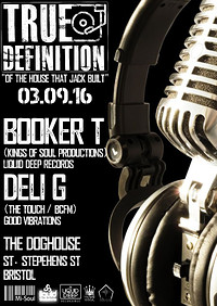 True Definition with Booker T at The Doghouse in Bristol
