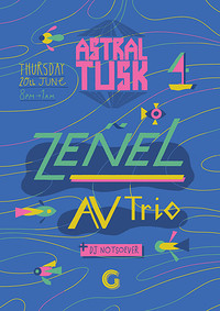 Astral Tusk w/ Zeñel, AV Trio & DJ Notsoever  at The Gallimaufry in Bristol
