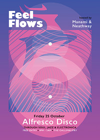 Feel Flows w/ Alfresco Disco (3am late licence) at The Gallimaufry in Bristol