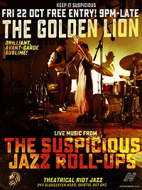 The Suspicious Jazz Roll-Ups  at The Golden Lion in Bristol