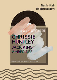 IT: Chrissie Huntley, Amber Dee & Jack King at The Grain Barge in Bristol