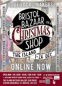 Bristol Bazaar Christmas Makers Pop Up Shop at The Island in Bristol