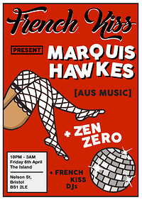 French Kiss present: Marquis Hawkes at The Island in Bristol