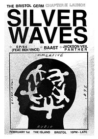 Germ III: Silver Waves Live (3D Audio) + Guests at The Island in Bristol