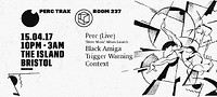 Room 237 Presents Perc at The Island in Bristol