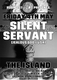Room 237 presents Silent Servant at The Island in Bristol