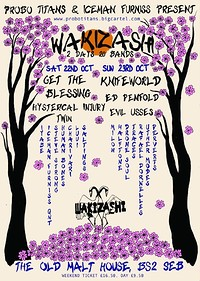 WAKIZASHI - 2 Days , 20 Bands at The Jam Jar Collective in Bristol