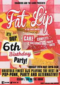 ★ FAT LIP ★ 6th Birthday Party!  at The Lanes in Bristol