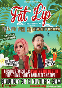★ FAT LIP ★ I'm a Celeb Party! 30th November @The  at The Lanes in Bristol