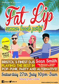 ★ FAT LIP ★ Summer Beach Party!  at The Lanes in Bristol