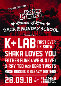 Father Funks Church of Love: Back 2 Nunday School at The Lanes in Bristol