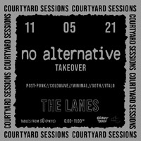 NO ALTERNATIVE TAKEOVER (DJ Set) at The Lanes in Bristol
