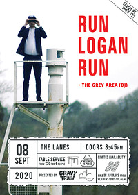 RUN LOGAN RUN (live) + THE GREY AREA (dj) at The Lanes in Bristol