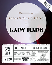 SAMANTHA LINDO + LADY NADE (SOLD OUT) at The Lanes in Bristol