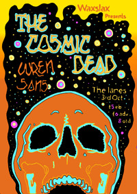 The Cosmic Dead, Wren , SANS at The Lanes in Bristol