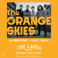 THE ORANGE SKIES at The Lanes in Bristol