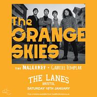 THE ORANGE SKIES at The Lanes in Bristol