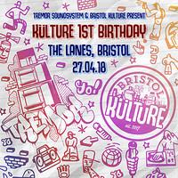 Tremor & Bristol Kulture Present: Külture 1st Birt at The Lanes in Bristol