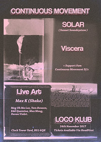 Continuous Movement - Solar (Sunset Sound System) at The Loco Klub in Bristol