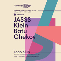 Curated by Batu (JASSS, Batu, Klein, Chekov) at The Loco Klub in Bristol