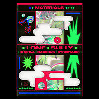 Materials: Lone & Sully at The Loco Klub in Bristol