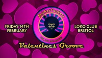Motherfunker's Valentines Groove - Two room show at The Loco Klub in Bristol
