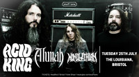 Acid King // Alunah // Monolithian at The Louisiana in Bristol