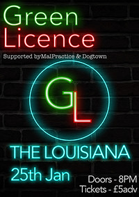 Green Licence - MalPractice - DogTown at The Louisiana in Bristol