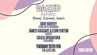 Dazed Invites 001: Dave Harvey, Lakota & Giulia at The Love Inn in Bristol