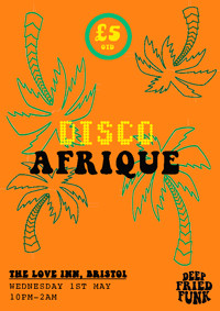 Disco Afrique  at The Love Inn in Bristol
