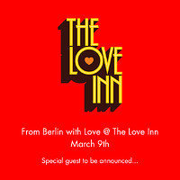 From Berlin with Love at The Love Inn in Bristol