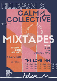 Helicon X C&C-Mixtapes w/ Shim, Skeleton King, Kai at The Love Inn in Bristol