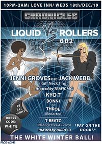 Liquid VS Rollers 002- White Winter Ball  at The Love Inn in Bristol