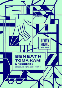 Livity Sound w/ Beneath, Toma Kami & Residents at The Love Inn in Bristol