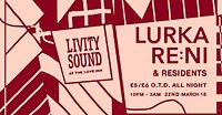 Livity Sound w/ Lurka, re:ni & residents. at The Love Inn in Bristol