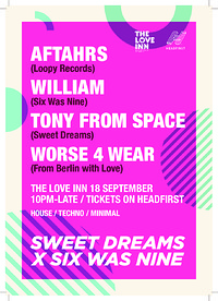 Sweet Dreams x Six Was Nine w/ AFTAHRS at The Love Inn in Bristol