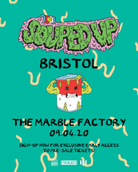 The Blast present // Souped Up Bristol at The Marble Factory in Bristol