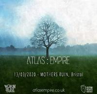 POLYGAZE Presents Atlas : Empire + SUPPORT at The Mothers Ruin in Bristol