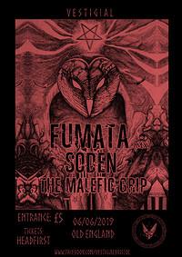 VESTIGIλL: Fumata (mx) / SODEN / Malefic Grip at The Old England Pub in Bristol