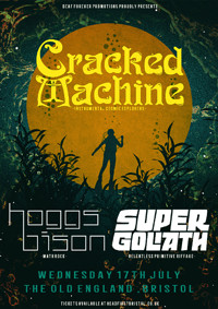 DF: Cracked Machine // Hoggs Bison + Super Goliath at The Old England Pub in Bristol