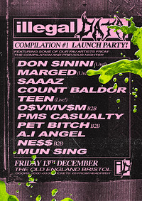 Illegal Data #10: Compilation Launch w/ Don Sinini at The Old England Pub in Bristol